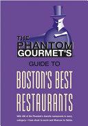 Phantom Gourmet Guide to Boston's Best Restaurants [Pdf/ePub] eBook