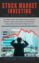 Stock Market Investing For Beginners 101 Book
