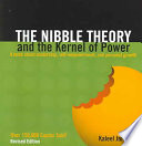 The Nibble Theory And The Kernel Of Power