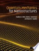 Quantum Mechanics For Nanostructures Book PDF