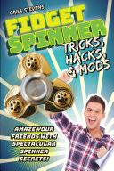 Fidget Spinner Tricks  Hacks   Mods