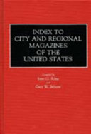 Index To City And Regional Magazines Of The United States