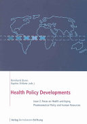 Focus on Health and Aging  Pharmaceutical Policy and Human Resources