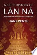 A Brief History of Lān Nā