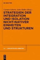 Strategien der Integration und Isolation nicht nativer Einheiten und Strukturen