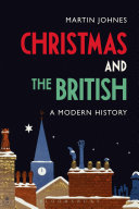 Christmas and the British  A Modern History