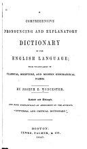 A Comprehensive Pronouncing and Explanatory Dictionary