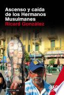 Ascenso y caida de los Hermanos Musulmanes