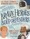 Brave Heroes and Bold Defenders Book