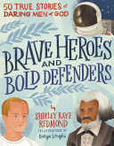 Pdf Brave Heroes and Bold Defenders Telecharger