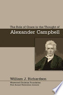 The Role of Grace In the Thought of Alexander Campbell