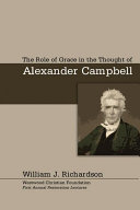The Role of Grace In the Thought of Alexander Campbell ebook