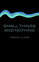 Small Things and Nothing
