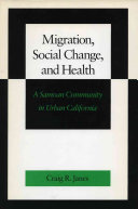 Migration  Social Change  and Health