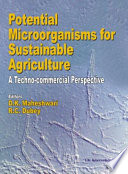Potential Microorganisms For Sustainable Agriculture A Techno Commercial Perspective Book PDF