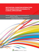 Motivation Cognition Interaction  From Neurocognitive Models to Clinical Applications
