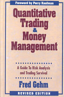 Quantitive Trading and Money Management: Revised Edition