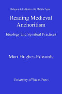 Reading Medieval Anchoritism