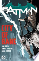 Batman  City of Bane  The Complete Collection