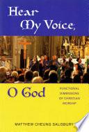 Hear My Voice O God