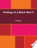 Feelings of a Black Man II