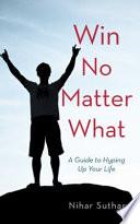 Win No Matter What
