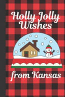 Holly Jolly Wishes From Kansas