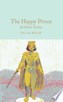 Read Online The Happy Prince & Other Stories For Free