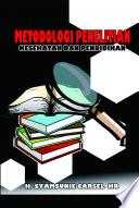 Metodologi Penelitian Kesehatan dan Pendidikan