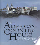 The American Country House