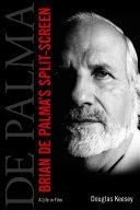 Brian De Palma's Split-Screen Pdf/ePub eBook