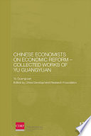 Chinese Economists On Economic Reform Collected Works Of Yu Guangyuan