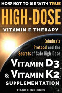 How Not to Die with True High Dose Vitamin D Therapy