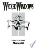 Wicked Windows
