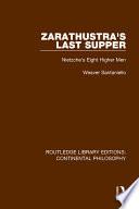 Zarathustra s Last Supper