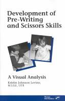 Development of Pre Writing and Scissors Skills