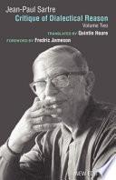 """""""Critique of Dialectical Reason"""" by Jean-Paul Sartre, Jonathan Rée, Arlette Elkaïm-Sartre, Quintin Hoare"""