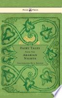 Fairy Tales From The Arabian Nights   Illustrated by John D  Batten