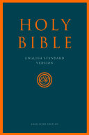 Holy Bible  English Standard Version  ESV  Anglicised Edition
