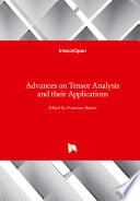 Advances on Tensor Analysis and their Applications Book