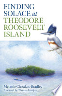 Finding Solace at Theodore Roosevelt Island Book