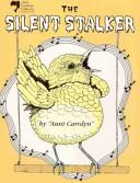 The Silent Stalker