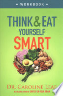 Think and Eat Yourself Smart Workbook