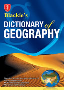 Blackie s Dictionary of Geography
