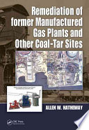 Remediation Of Former Manufactured Gas Plants And Other Coal Tar Sites