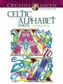 Creative Haven Celtic Alphabet Designs Coloring Book
