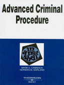 Advanced Criminal Procedure in a Nutshell, 2d