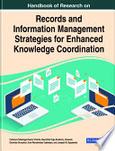 Handbook Of Research On Records And Information Management Strategies For Enhanced Knowledge Coordination Book PDF
