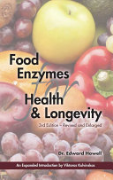 Food Enzymes for Health & Longevity 3rd Edition