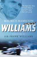 Williams: The legendary story of Frank Williams and his F1 ...
